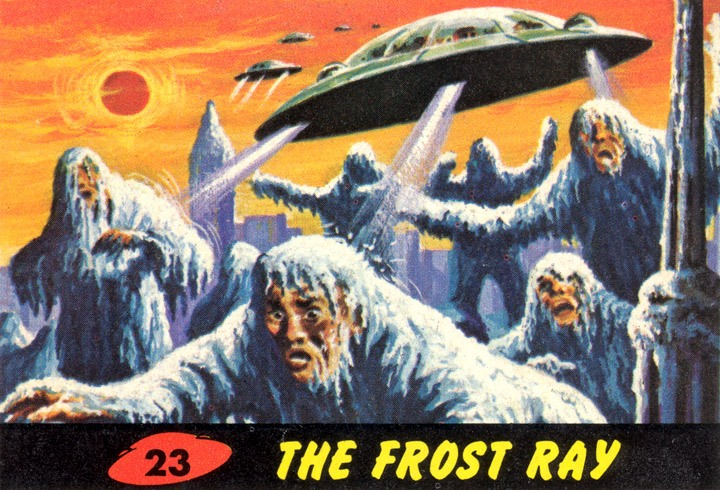 1962 Topps Mars Attacks Card #23 The Frost Ray