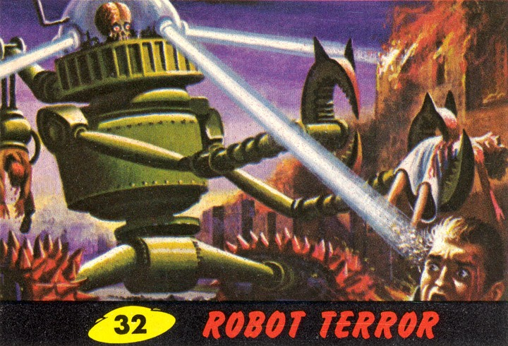 1962 Topps Mars Attacks Card #32 Robot Terror