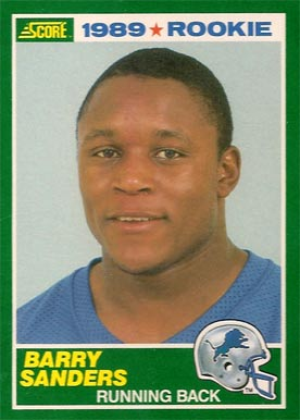 1989 Score #257 Barry Sanders Rookie Card