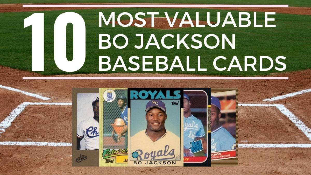 Most Valuable Bo Jackson Baseball Cards
