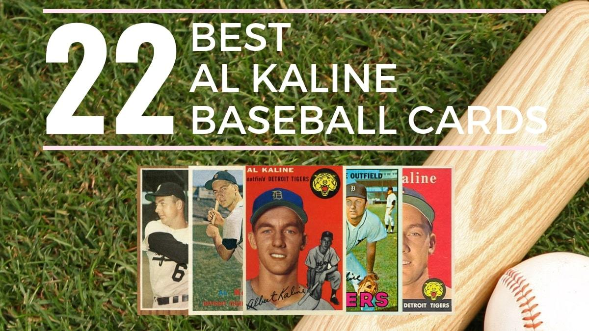 Most Valuable Al Kaline Baseball Cards