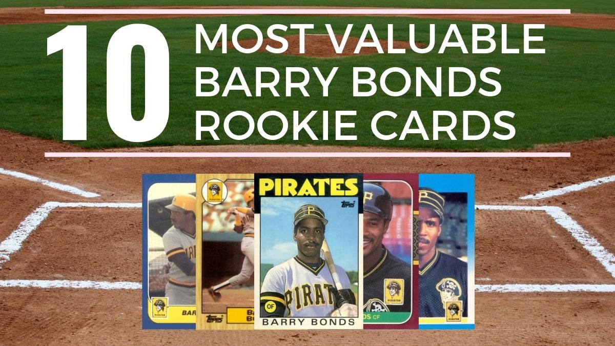 10 Most Valuable Barry Bonds Rookie Cards Old Sports Cards
