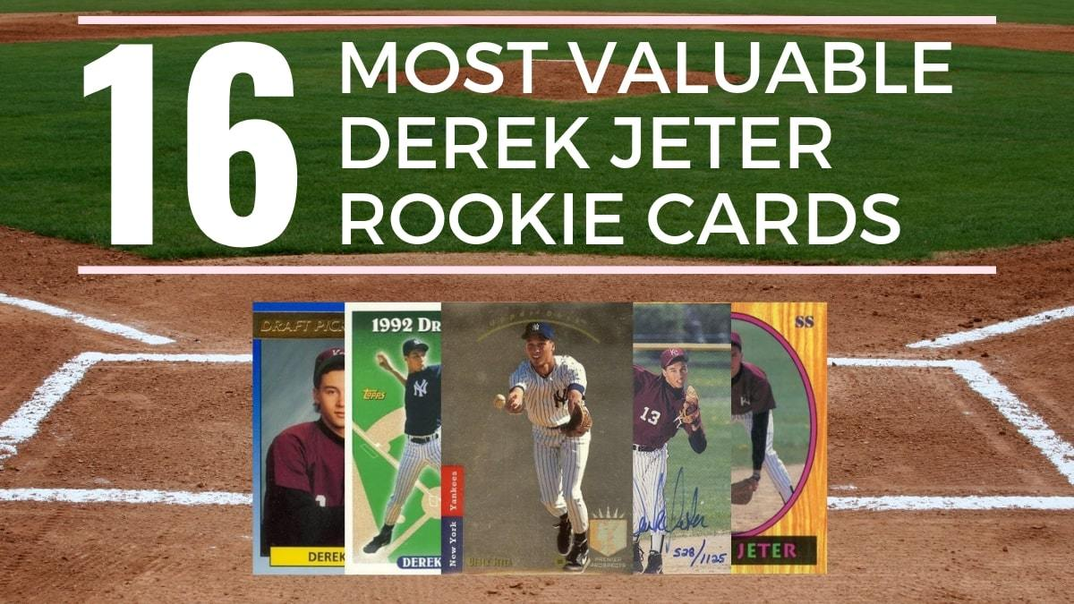 Most Valuable Derek Jeter Rookie Cards