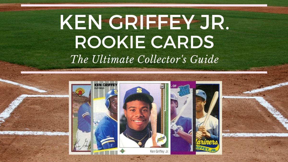 Ken Griffey Jr Rookie Cards Ultimate Guide To All 138 Of Them