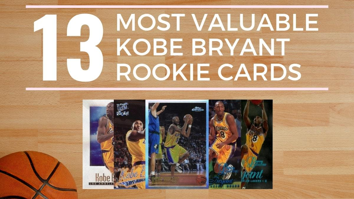 Most Valuable Kobe Bryant Rookie Cards