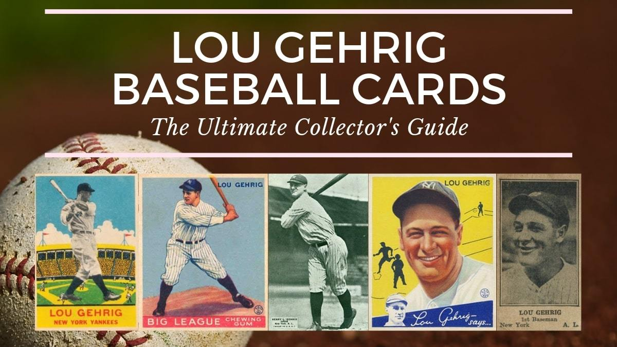 10 Lou Gehrig Baseball Cards You Need To Own Old Sports Cards