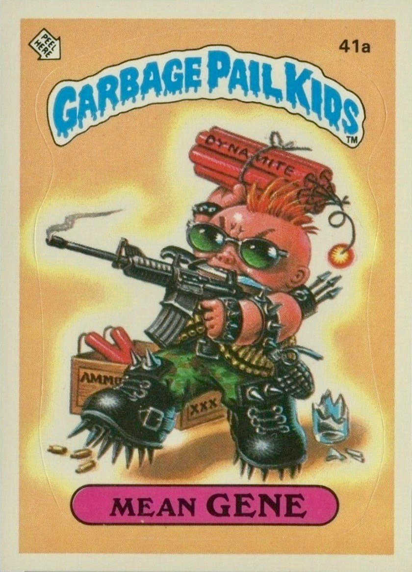 1985 Garbage Pail Kids Card #41a Mean Gene
