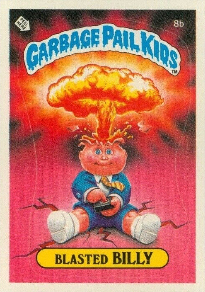 1985 Garbage Pail Kids Card #8b Blasted Billy