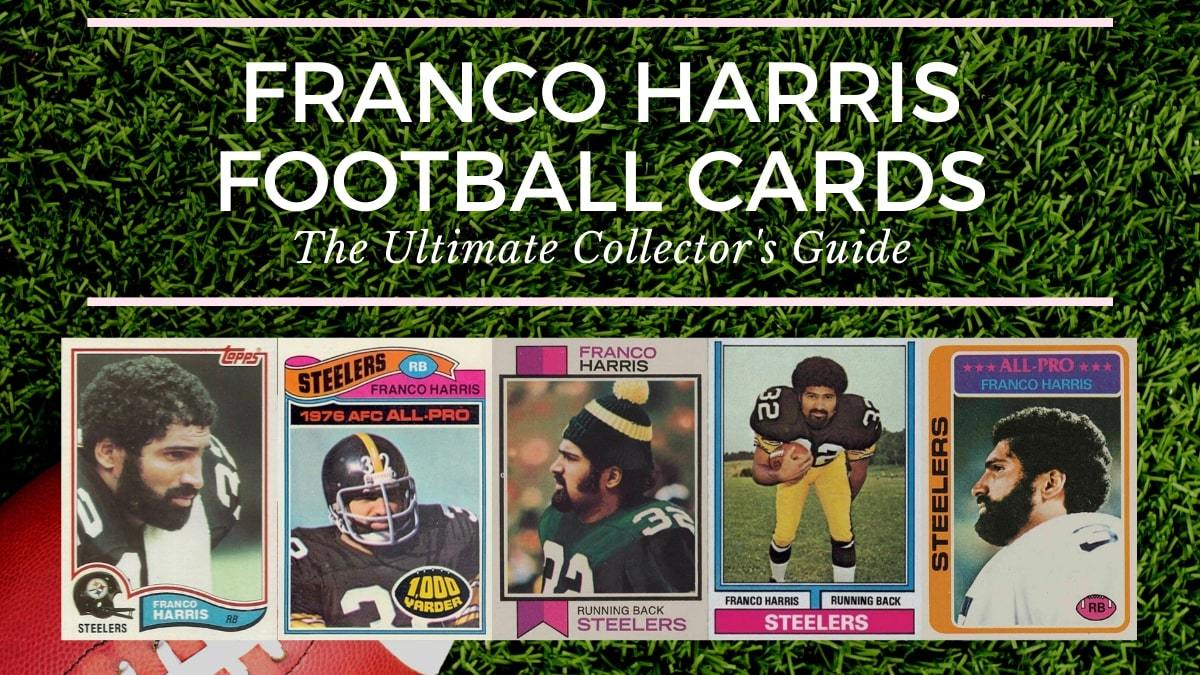 Most Valuable Franco Harris Football Cards