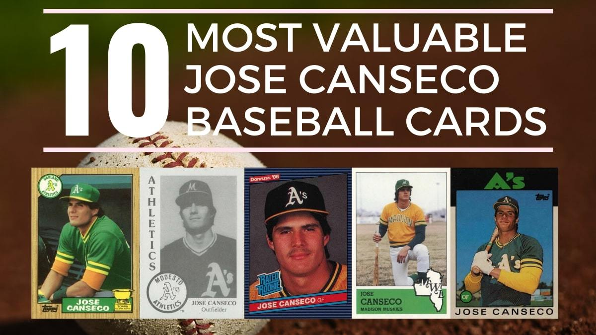 Most Valuable Jose Canseco Baseball Cards