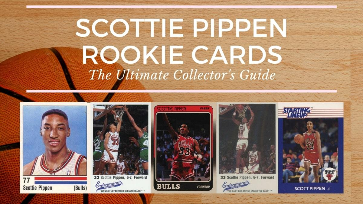 Scottie Pippen Rookie Card Collectors Guide