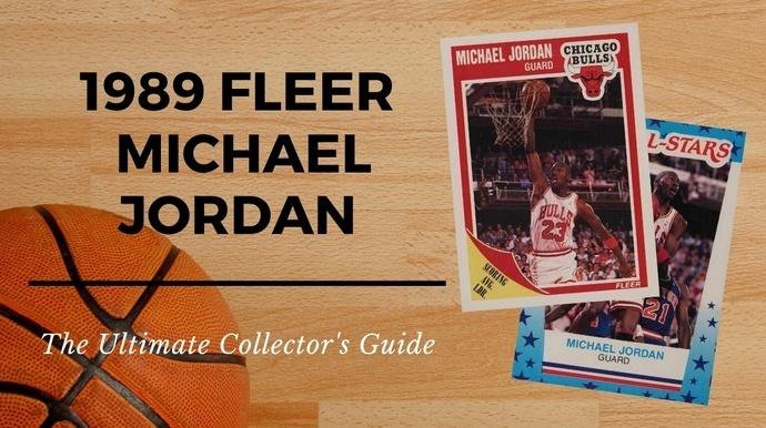 1989 Fleer Michael Jordan Basketball Cards Collectors Guide