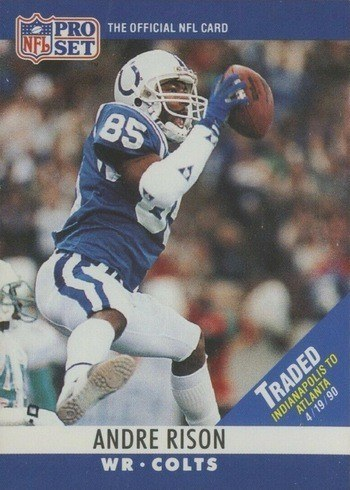 1990 Pro Set #134 Andre Rison Football Card With Traded to Atlanta Banner